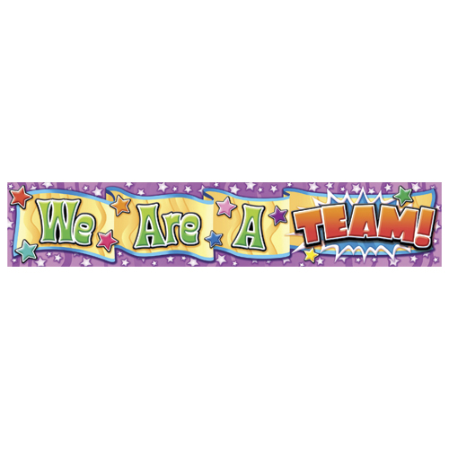 We Are A Team! Horizontal Banner