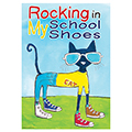 Pete the Cat Rocking In My School Shoes Poster