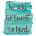 WallPops!® Be Silly, Honest & Kind  Wall Quote Decal