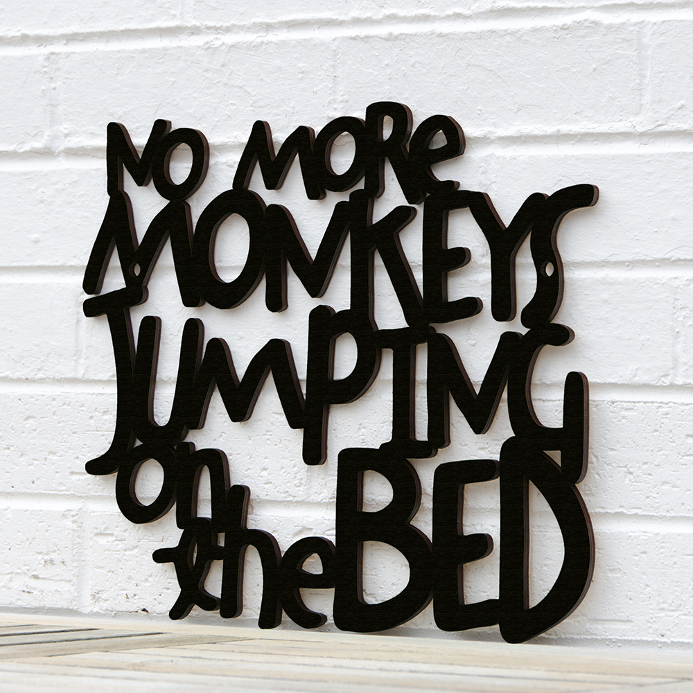 Spunky Fluff™ Hand-Painted Large Wood Sign - No More Monkeys