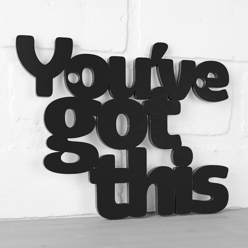 Spunky Fluff™  Hand-Painted Medium Wood Sign - You've Got This