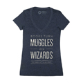 Books Turn Muggles Into Wizards Women's V-Neck T-ShirtNew!