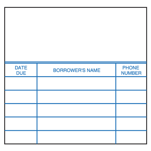 Book Cards - 3-Column Date Due/Borrowers Name/Phone Number