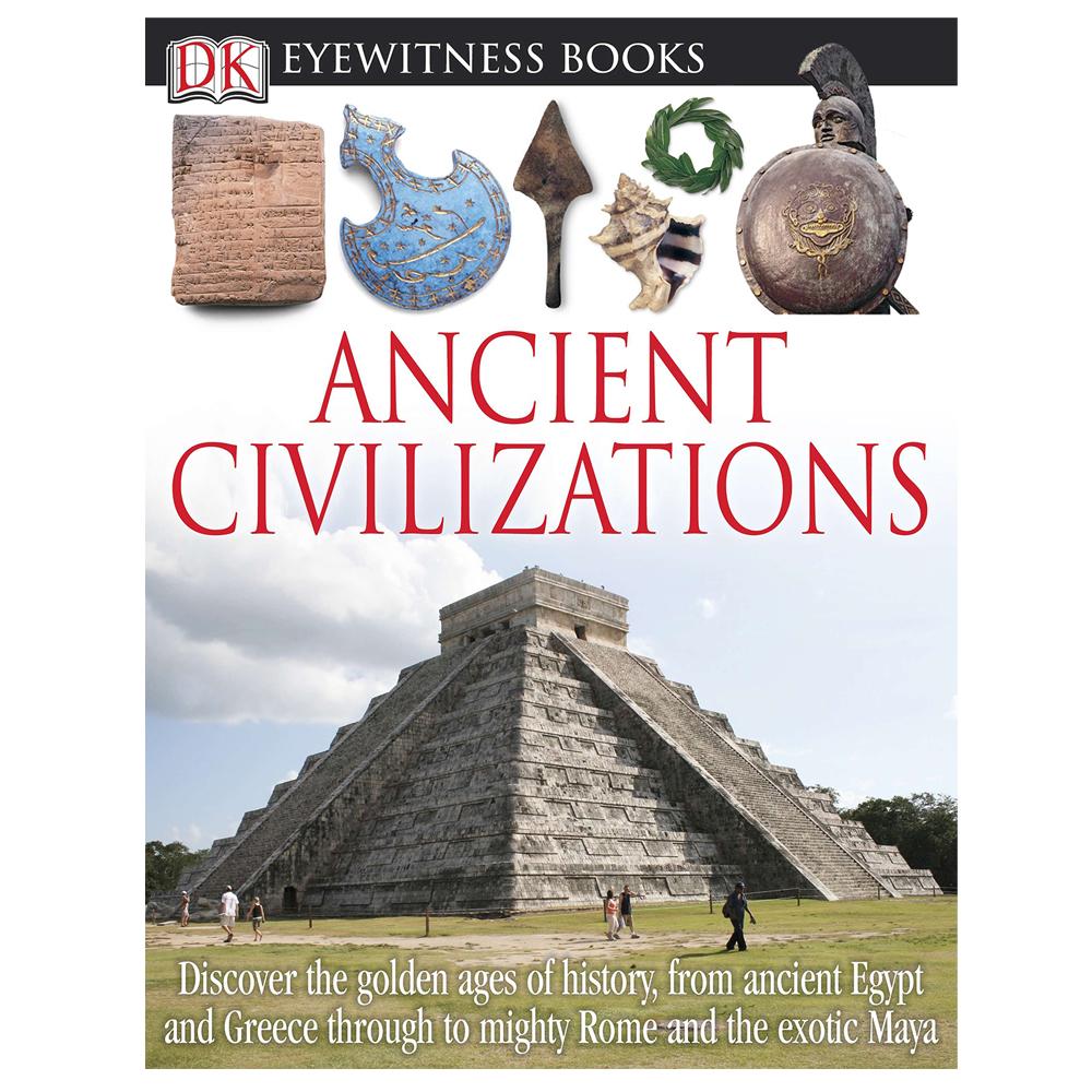 Ancient Civilizations Eyewitness Book