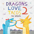 Dragons Love Tacos 2: The Sequel Book