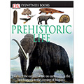 Eyewitness Book Collection - Prehistoric Series