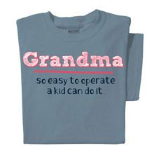 So Easy To Operate-Grandma Tee