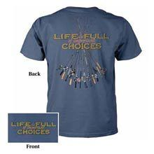 Life Is Full Of Choices Tee