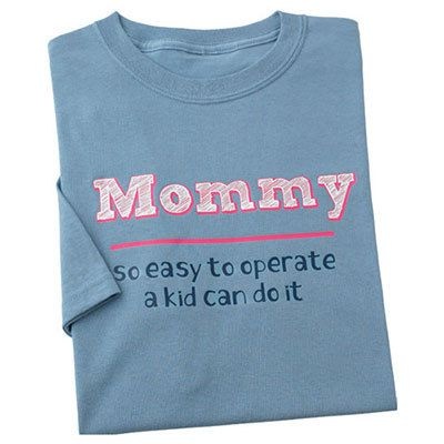 So Easy To Operate - Mommy Tee