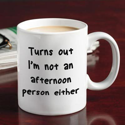 Afternoon Person Mug