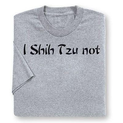 I Shih Tzu Not Tee