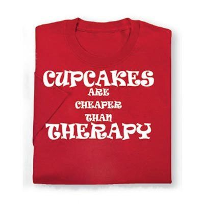 Cupcakes are Cheaper Tee