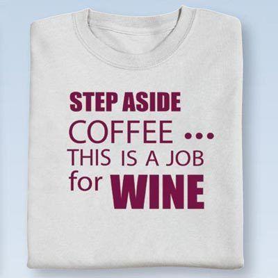 A Job for Wine Tee