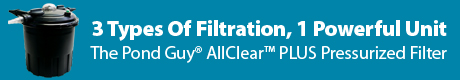 3 Types of Filtration, 1 Powerful Unit - AllClear™ PLUS Pressurized UV Filters