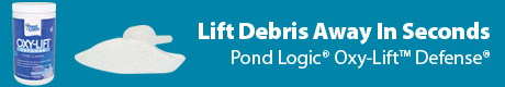 Lift Debris Away In Seconds - Pond Logic® Oxy-Lift™ Defense®
