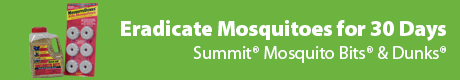 Eradicate Mosquitoes for 30 Days - Summit® Mosquito Bits® & Dunks®