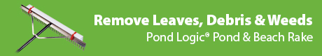 Remove Leaves, Debris & Weeds - The Pond Guy® Pond & Beach Rake