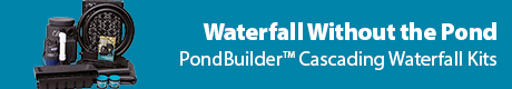 Waterfall Without the Pond - PondBuilder(t) Cascading Waterfall Kits