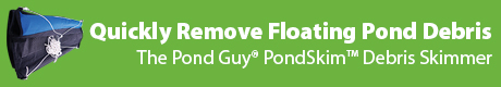 Remove Floating Debris Quickly - The Pond Guy(r) PondSkim(t) Debris Skimmer
