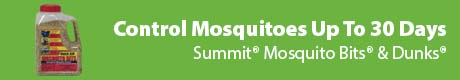 Control Mosquitos Up To 30 Days - Summit® Mosquito Bits® & Dunks®