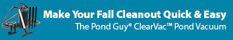 Make Your Fall Cleanout Quick & Easy - The Pond Guy(r) ClearVac(rm) Pond Vacuum
