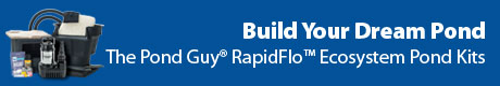 Build Your Dream Pond - The Pond Guy® RapidFlo™ Ecosystem Pond Kits