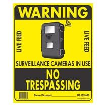 Hard Nosed No Trespassing Live Feed Camera Sign