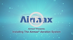 Airmax(r) Aeration Installation Video