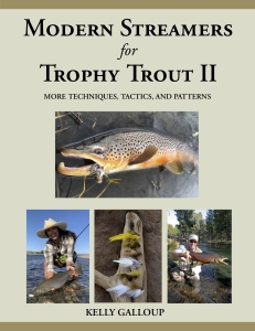 Modern Streamers For Trophy Trout Ii: More Techniques, Tactics & Patterns