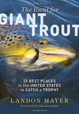 Hunt for Giant Trout