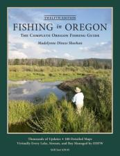 Fishing In Oregon: 12th Edition