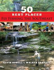 50 Best Places: Fly Fishing The Southeast