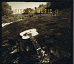 Fishing Music Vol. 2 - CD