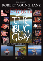 The Bug Guy - If You Want to Catch More Fish Think Like a Bug! - DVD