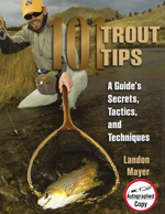 101 Trout Tips  A Guide's Secrets, Tactics and Techniques