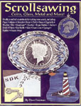 Scrollsawing Coins, Glass, Metals & More!