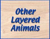 Other Layered Animals
