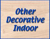 Other Decorative Indoor