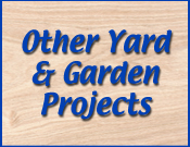 Other Yard & Garden Projects