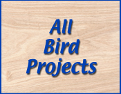 All Bird Project Plans & Patterns