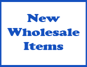 New Wholesale Items