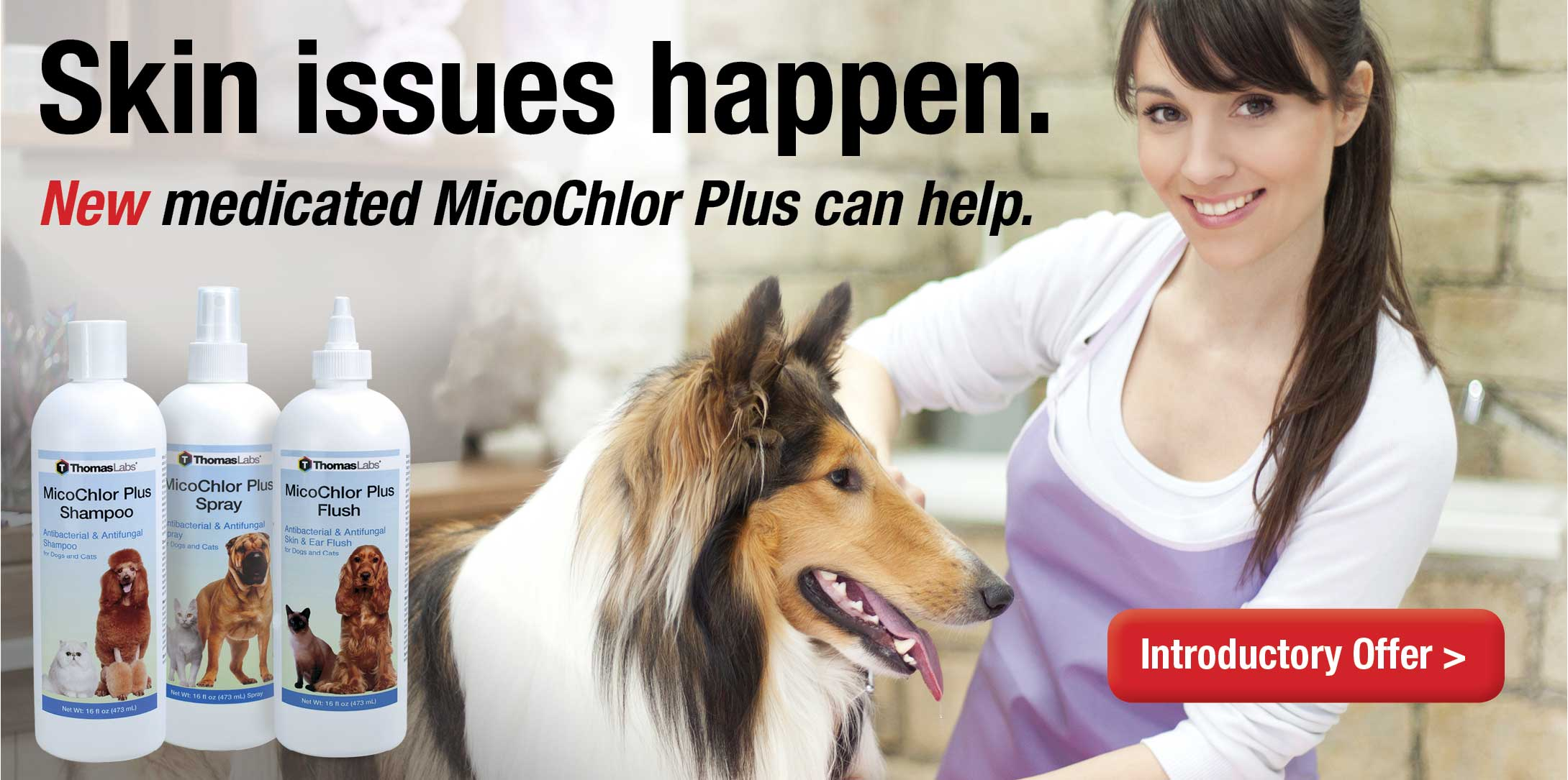 Medicated skin and coat products for dogs and cats- MicoChlor Plus