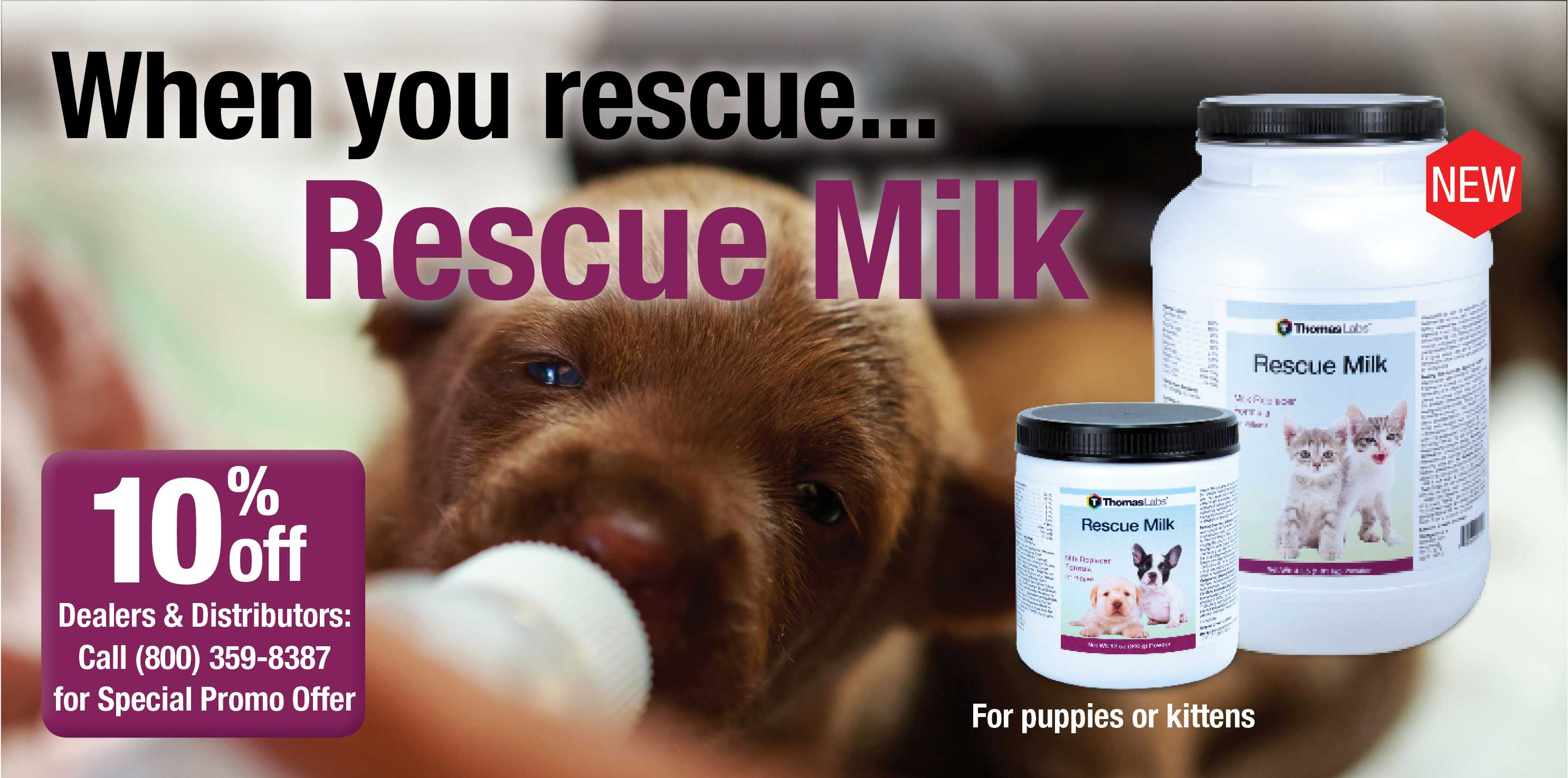 A better puppy milk replacer - Rescue Milk from Thomas Labs