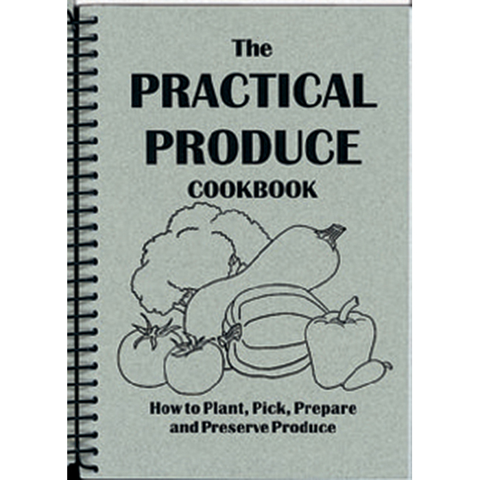 The Practical Produce Cookbook