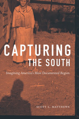 Book cover of Capturing the South