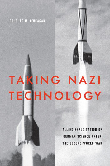 Book cover of Taking Nazi Technology