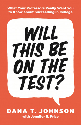 Book cover of Will This Be on the Test?