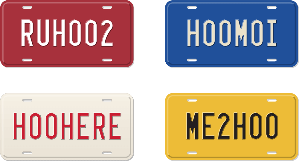 Four license plates:  RUH002, H00M0I, H00HERE, and ME2H00