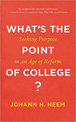Book cover of What's the Point of College?