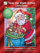 'Twas the Night Before Christmas Coloring Book & Countdown